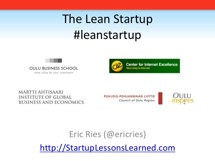 2009 11 09 The Lean Startup Oulu Edition