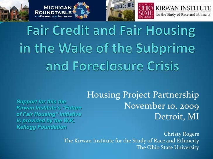 "Housing Project PartnershipSupport for this theKirwan Institute's ""Future            November 10, 2009of Fair Housing"" ini..."