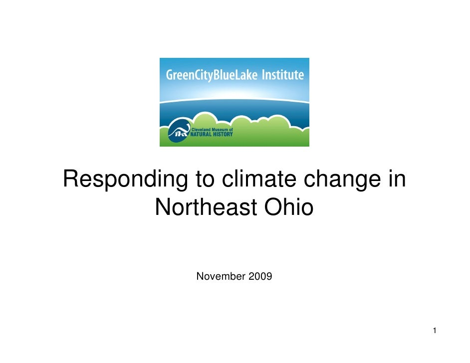 Responding to climate change in        Northeast Ohio              November 2009                                      1