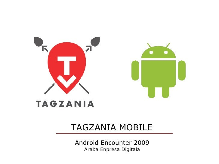 Android Encounter 2009 Araba Enpresa Digitala TAGZANIA MOBILE