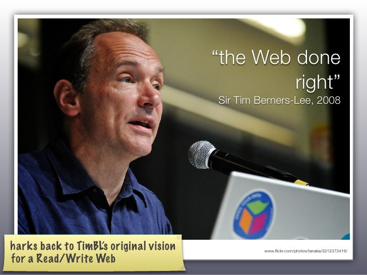 """the Web done                                                  right""                                         Sir Tim Bern..."