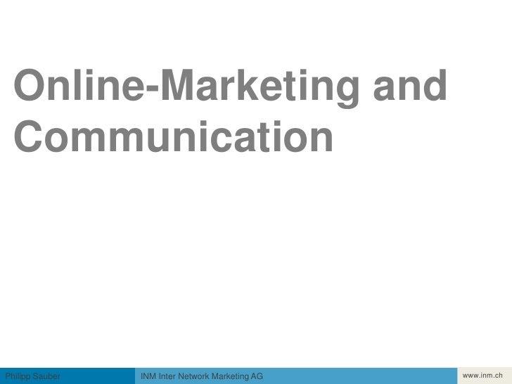 Einführung<br />Online-Marketing andCommunication<br />