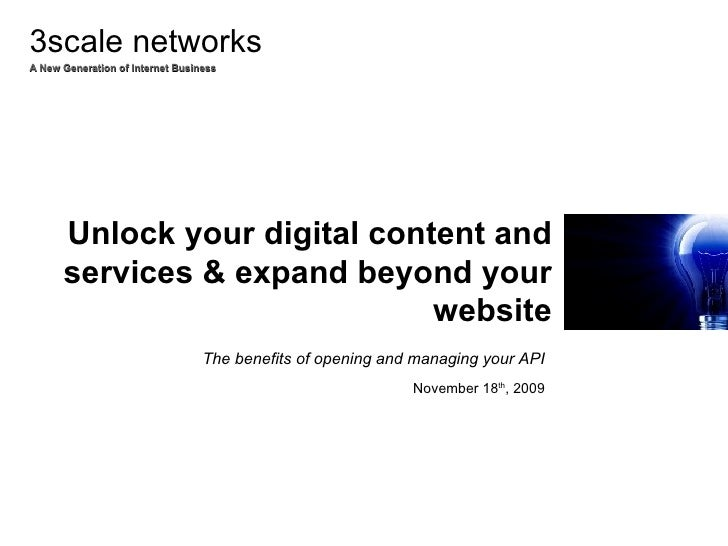 Unlock your digital content and services & expand beyond your website The benefits of opening and managing your API Novemb...