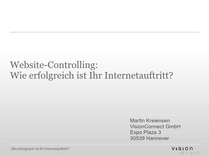 Website-Controlling: Wie erfolgreich ist Ihr Internetauftritt?                                                Martin Kreie...
