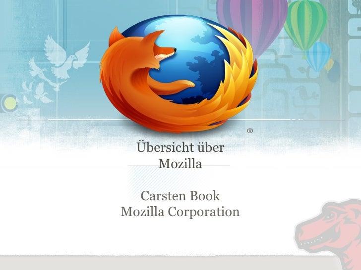 Übersicht über Mozilla Carsten Book Mozilla Corporation