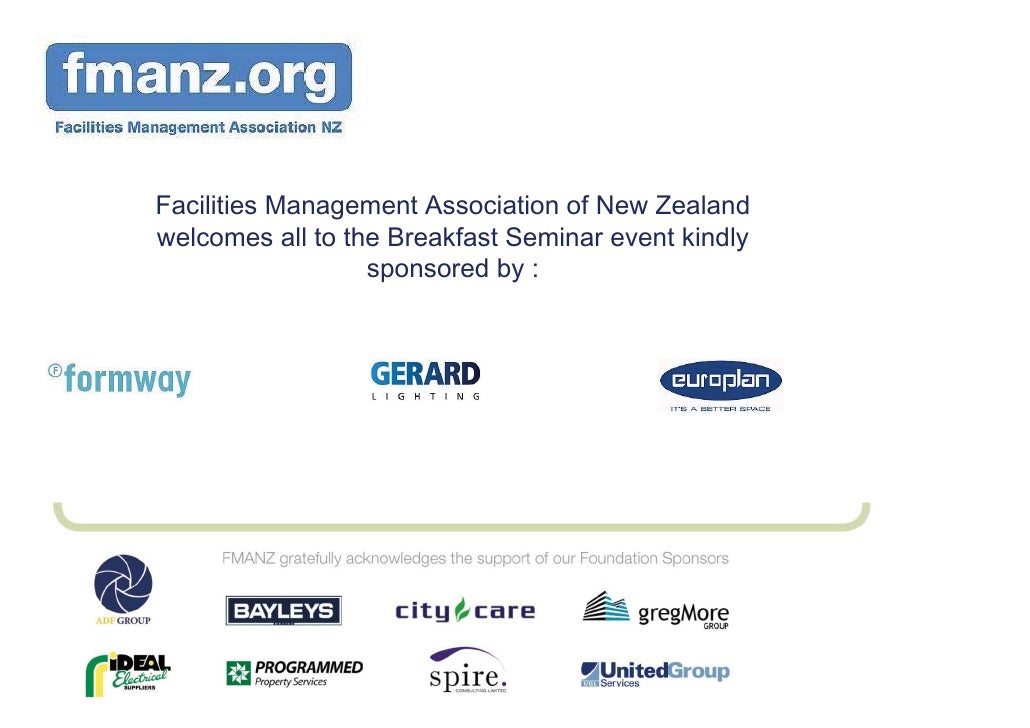 Facilities Management Association of New Zealand welcomes all to the Breakfast Seminar event kindly                   spon...