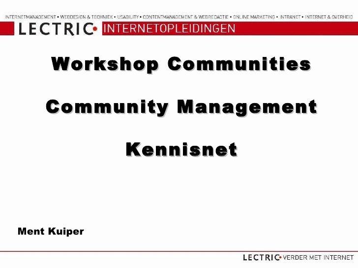 Workshop Communities Community Management Kennisnet Ment Kuiper