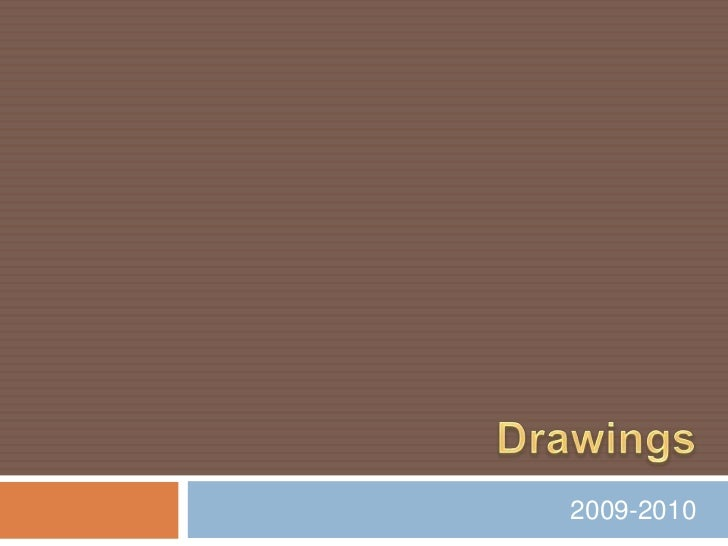 Drawings<br />2009-2010   <br />