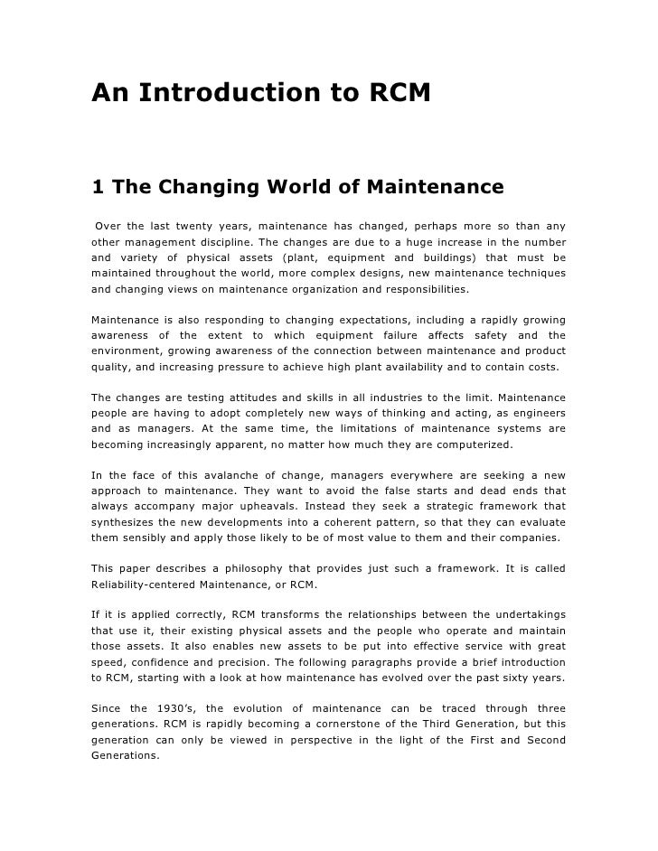 An Introduction to RCM   1 The Changing World of Maintenance  Over the last twenty years, maintenance has changed, perhaps...