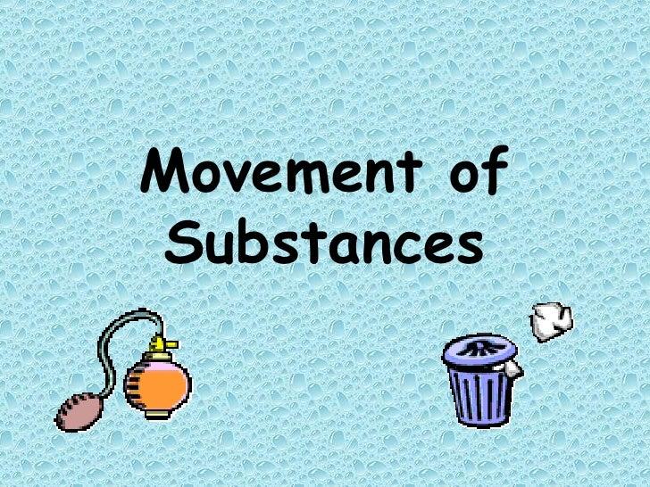 Movement of Substances