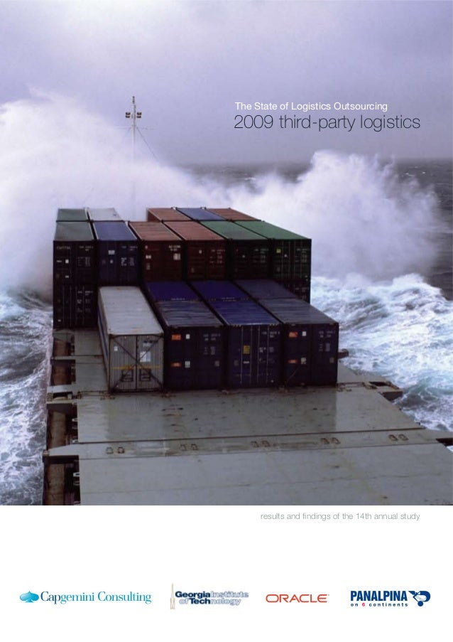 The State of Logistics Outsourcing; 2009 Third Party Logistics Study