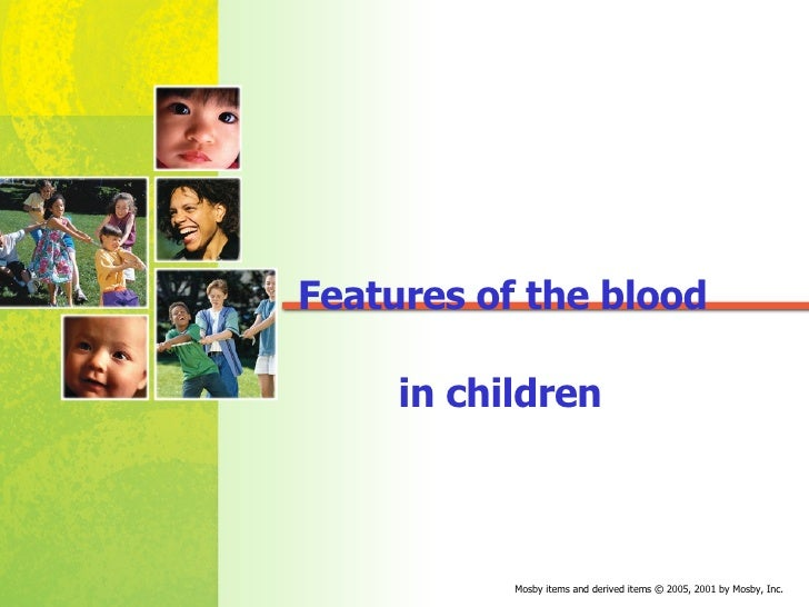 Features of the blood  in children