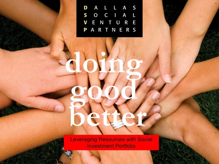 doing  good  better Leveraging Resources with Social Investment Portfolio