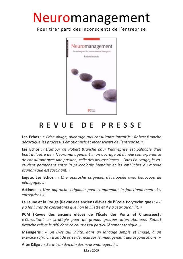 Neuromanagement        Pour tirer parti des inconscients de l'entreprise         REVUE DE PRESSELes Echos : « Crise oblige...