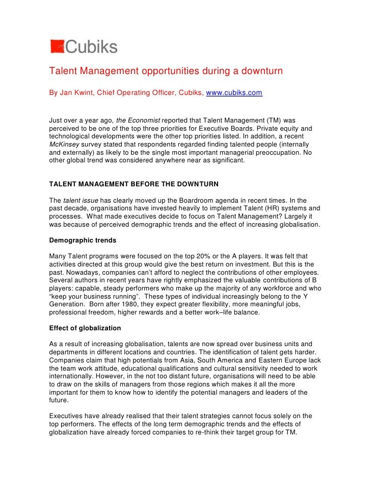 Talent Management opportunities during a downturn  By Jan Kwint, Chief Operating Officer, Cubiks, www.cubiks.com   Just ov...