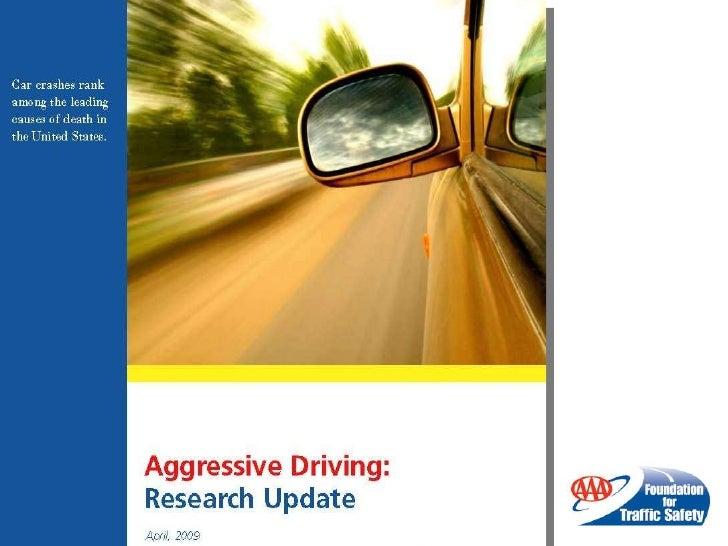 MHFordCommunity.com; 2009 AAA Aggressive Driving Research Update