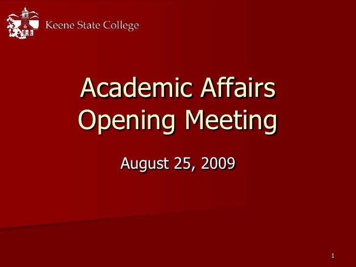 1<br />Academic AffairsOpening Meeting<br />August 25, 2009<br />