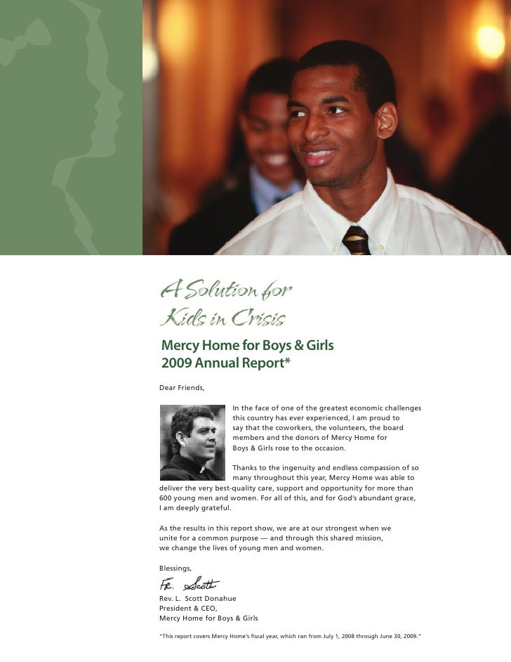 A Solution forKids in CrisisMercy Home for Boys & Girls2009 Annual Report*Dear Friends,                           In the f...