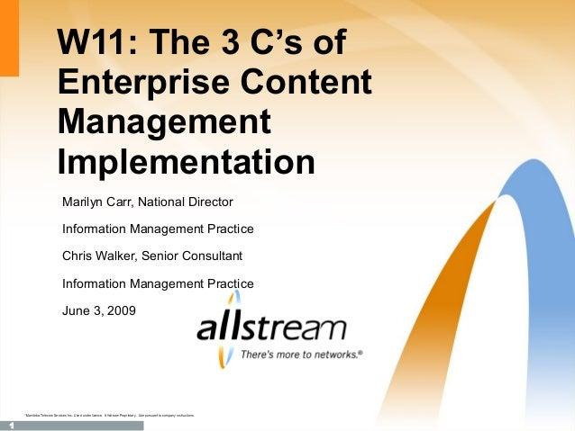 W11: The 3 C's of                            Enterprise Content                            Management                     ...