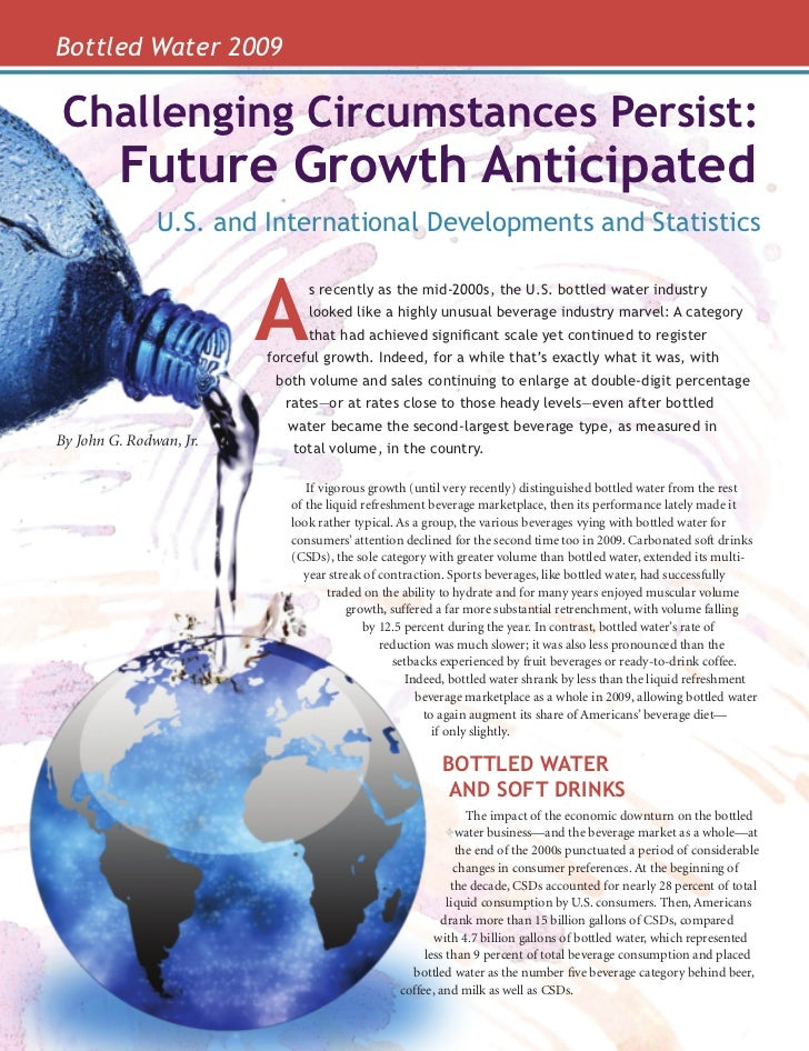 Bottled Water 2009                 Challenging Circumstances Persist:                         Future Growth Anticipated   ...
