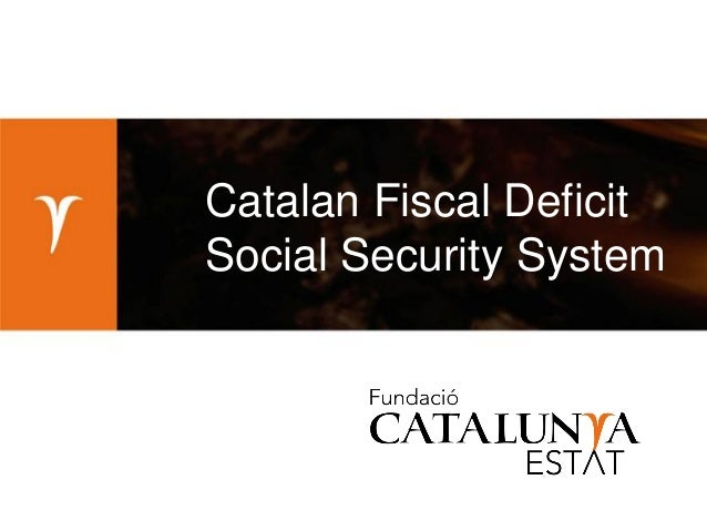 Catalan Fiscal Deficit Social Security System