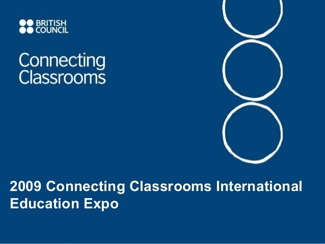 2009 Connecting Classrooms International Education Expo