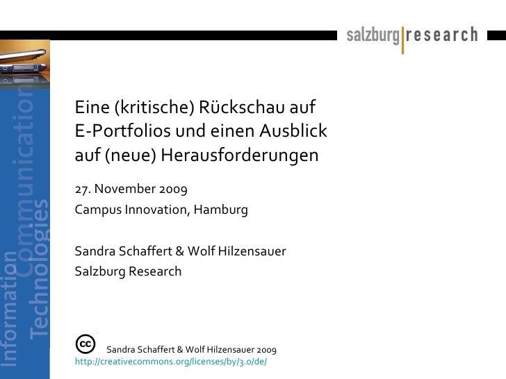 Eine (kritische) Rückschau auf  E-Portfolios und ein Ausblick  auf (neue) Herausforderungen 27. November 2009 Campus Innov...