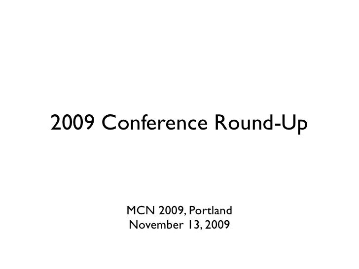 2009 Conference Round Up