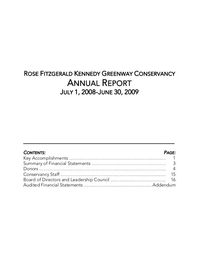 ROSE FITZGERALD KENNEDY GREENWAY CONSERVANCY                  ANNUAL REPORT               JULY 1, 2008-JUNE 30, 2009______...