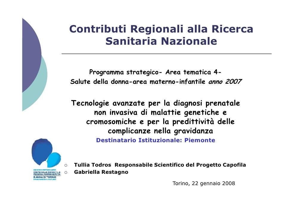 Contributi Regionali alla Ricerca       Sanitaria Nazionale        Programma strategico- Area tematica 4- Salute della don...