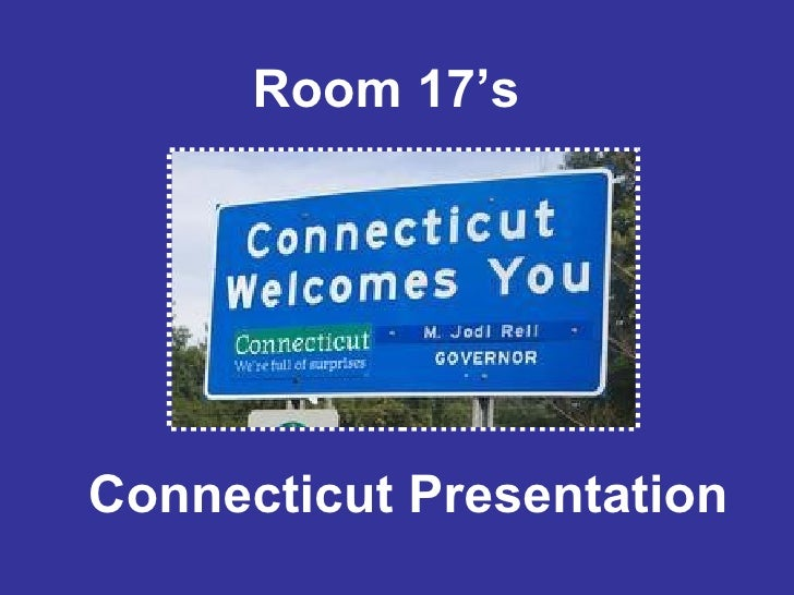 Room 17's  Connecticut Presentation