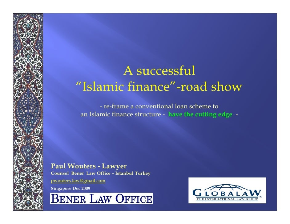 """A successful            """"Islamic finance""""-road show                     - re-frame a conventional loan scheme to          ..."""