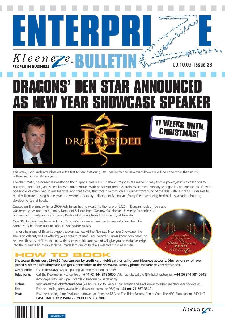 BULLETIN                                                             09.10.09 Issue 38    DRAGONS' DEN STAR ANNOUNCED AS N...