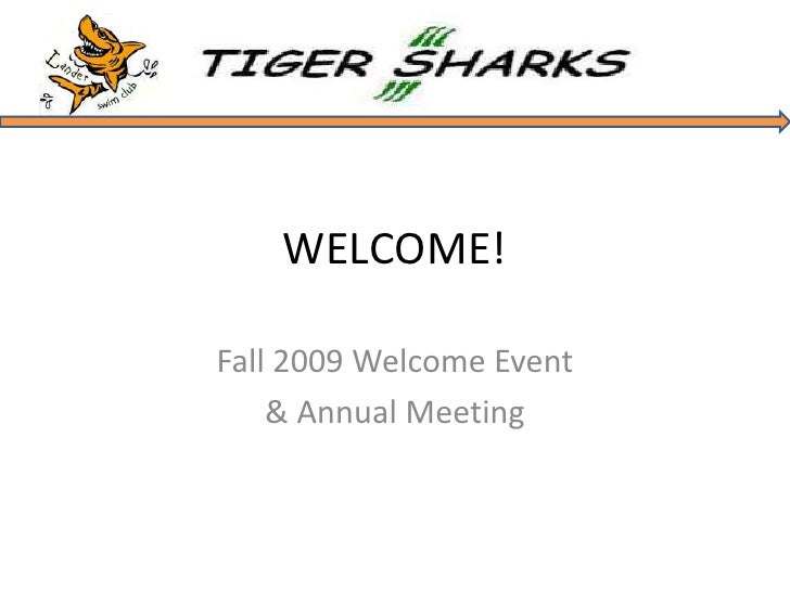 WELCOME!<br />Fall 2009 Welcome Event<br />& Annual Meeting<br />
