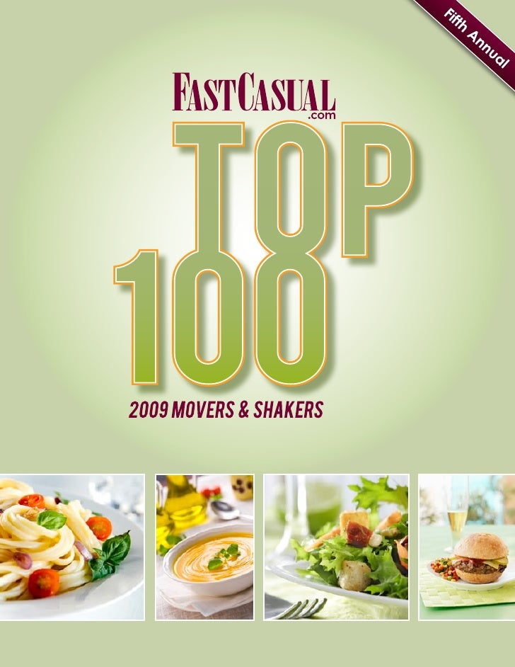 2009 Fast Casual\'s Top 100 Movers & Shakers
