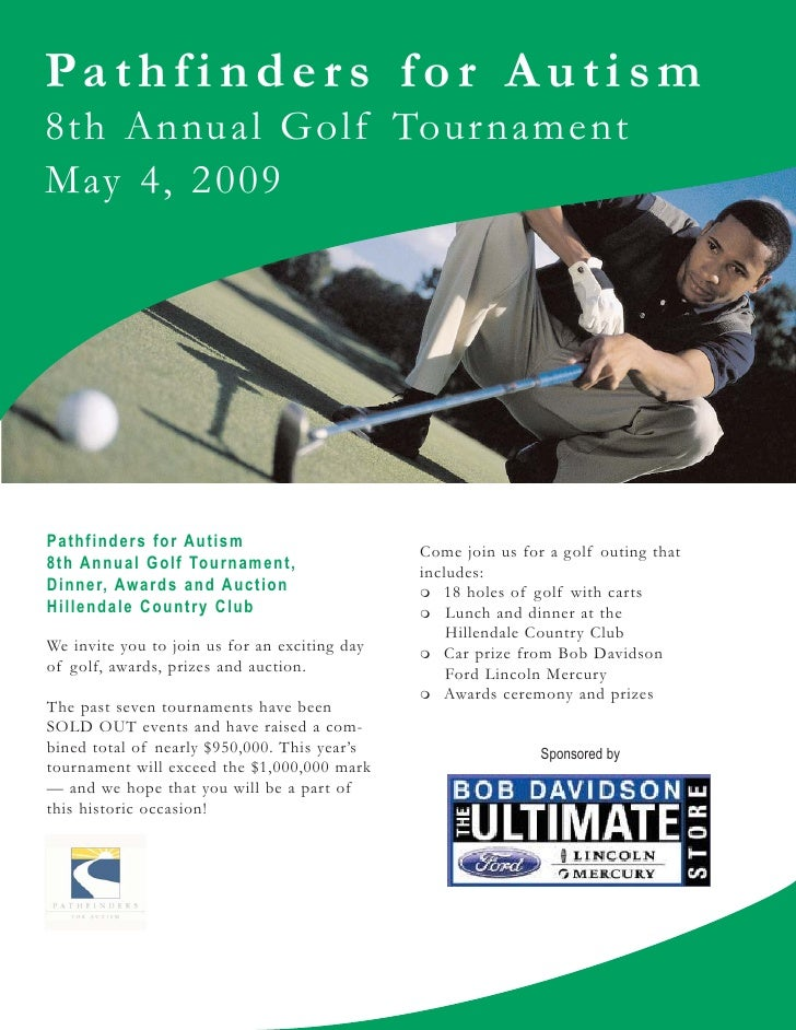 Pathfinder s f or Autism 8th Annual Golf Tour nament May 4, 2009     Pathfinders for Autism                               ...