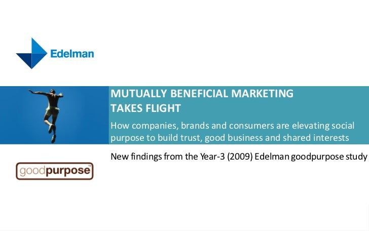 Global Findings: 2009 Edelman goodpurpose® Study