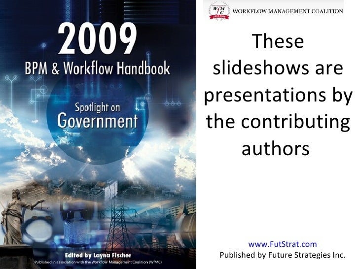 These  slideshows are presentations by the contributing      authors            www.FutStrat.com  Published by Future Stra...