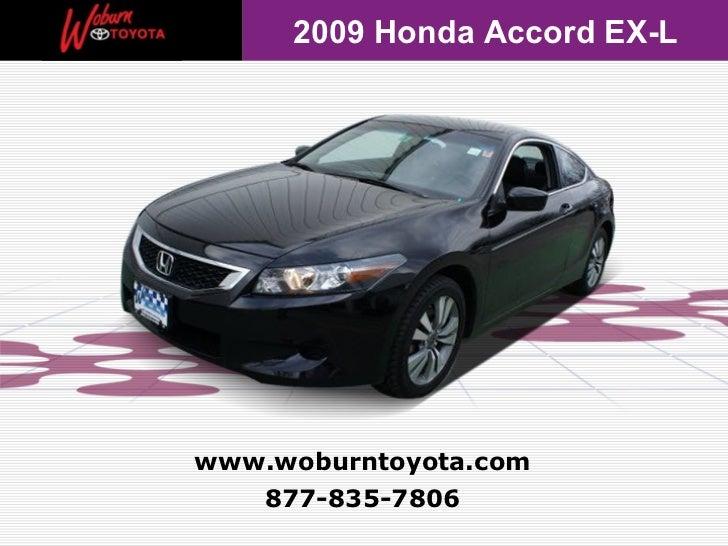 2009 Honda Accord EX-Lwww.woburntoyota.com   877-835-7806