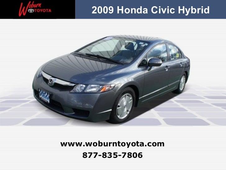 2009 Honda Civic Hybridwww.woburntoyota.com   877-835-7806