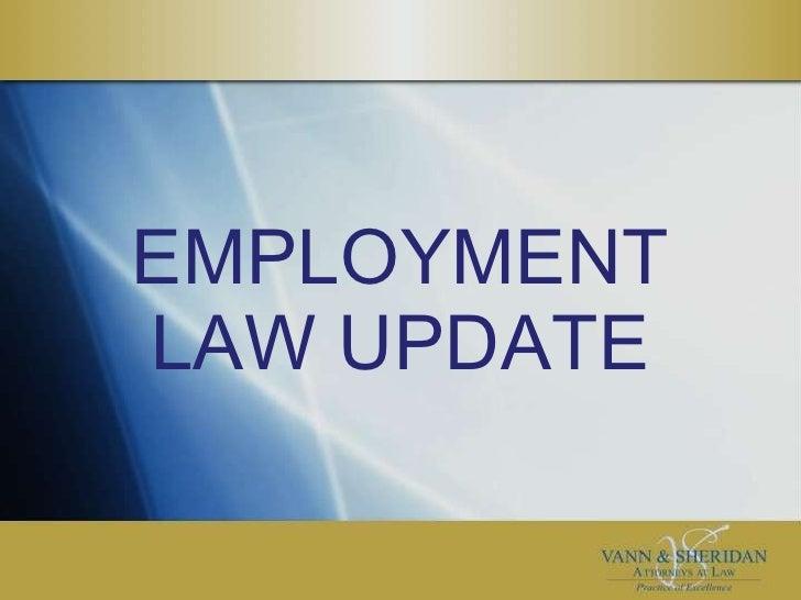 2009 Hot Legal Topics.Employment Law
