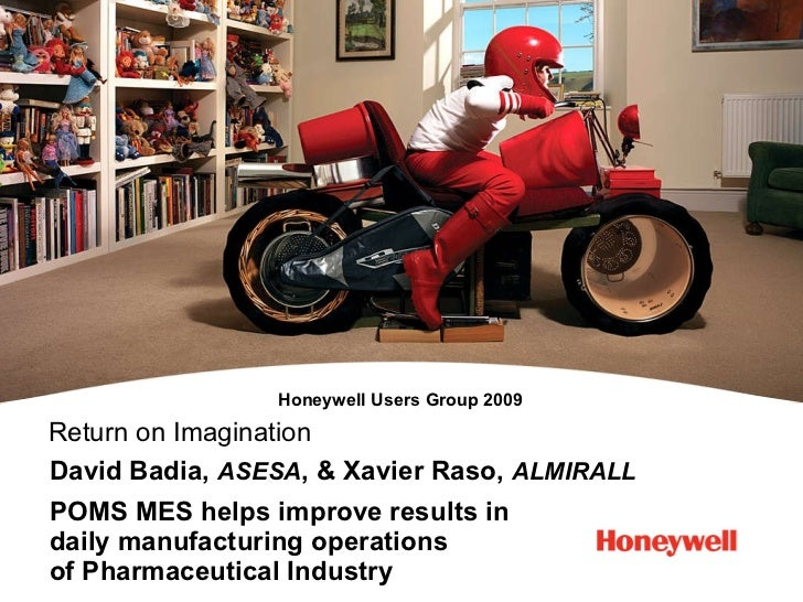Honeywell User's Group Almirall's MES case study