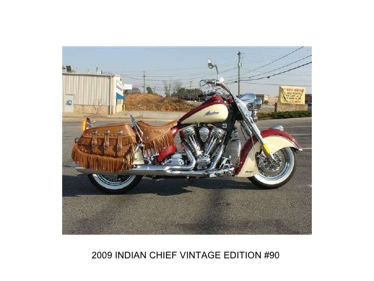 2009 INDIAN CHIEF VINTAGE EDITION #90