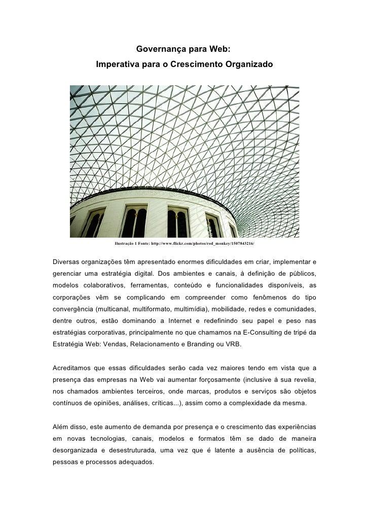 Governança para Web:              Imperativa para o Crescimento Organizado                         Ilustração 1 Fonte: htt...