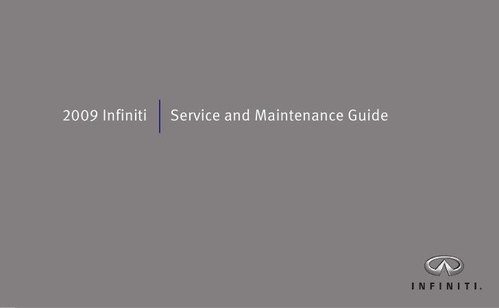 2009 Infiniti   Service and Maintenance Guide