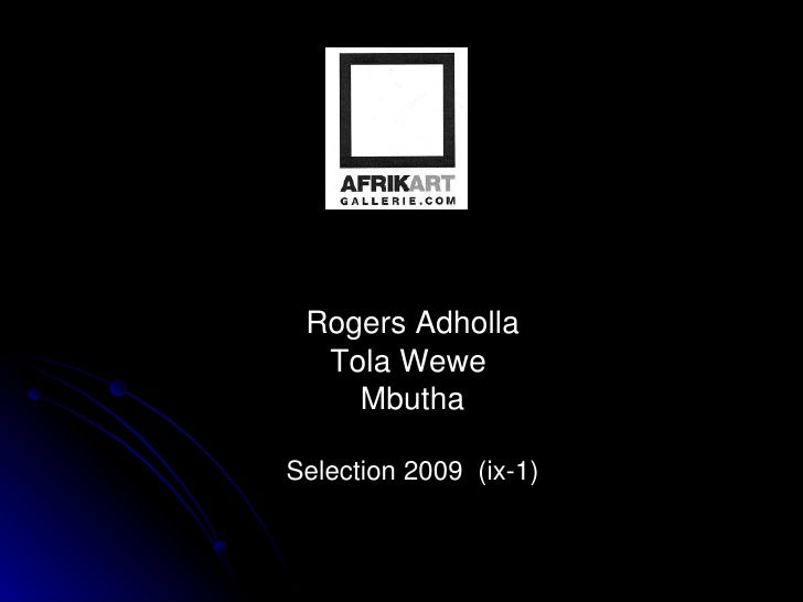 Rogers Adholla Tola Wewe  Mbutha Selection 2009  (ix-1)