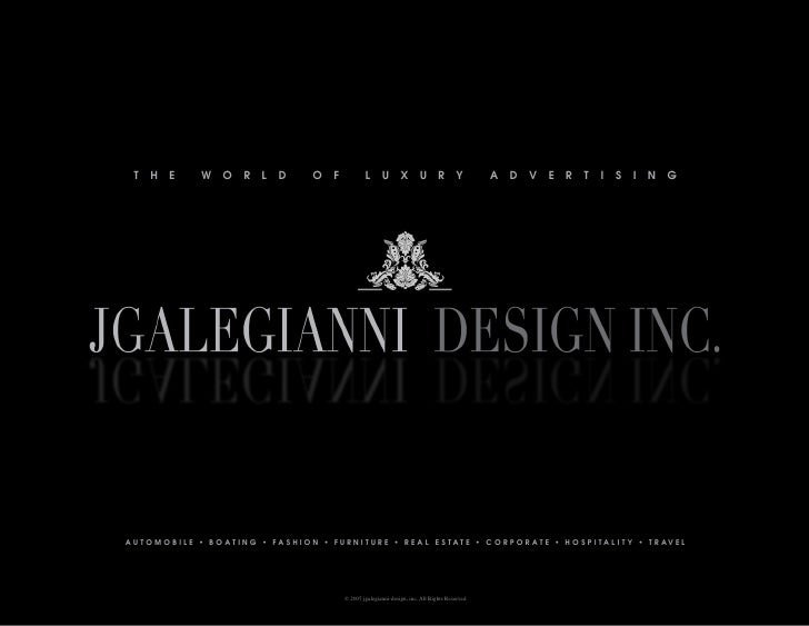 LUXURY ADVERTISING JGALEGIANNI DESIGN INC.