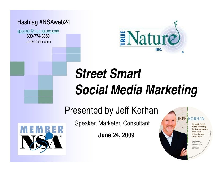 Street Smart Social Media Marketing: Strategies for Building a Community of Loyal Fans and Customers