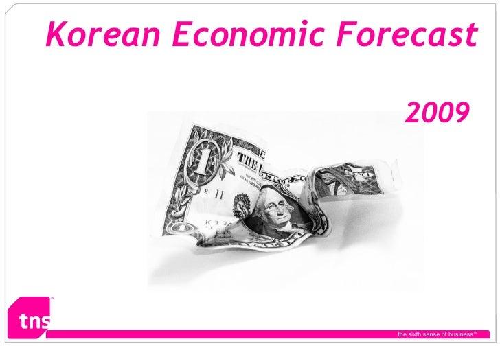 the sixth sense of business TM Korean Economic Forecast   2009
