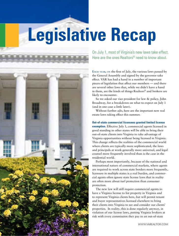 Legislative Recap         On July 1, most of Virginia's new laws take effect.         Here are the ones Realtors® need to ...